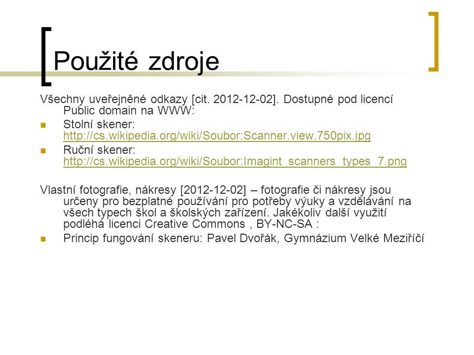 Použité zdroje Všechny uveřejněné odkazy [cit. 2012-12-02]. Dostupné pod licencí Public domain na WWW: